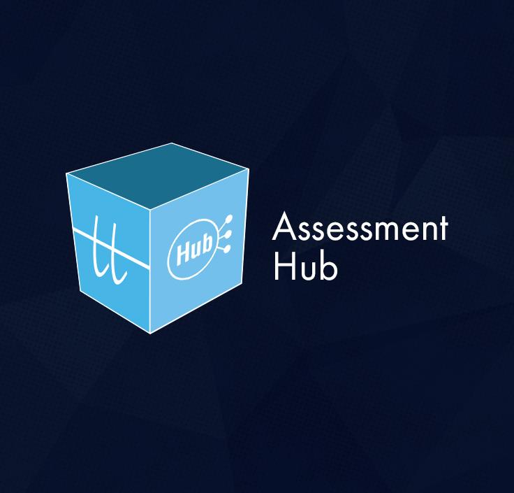 Assessment Hub